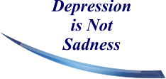 Depression is Not Sadness